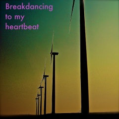 Breakdancing to my heartbeat-Album Cover